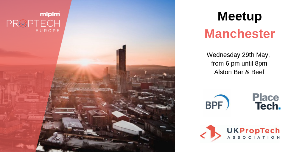 MIPIM PropTech Europe Manchester Meetup Graphic